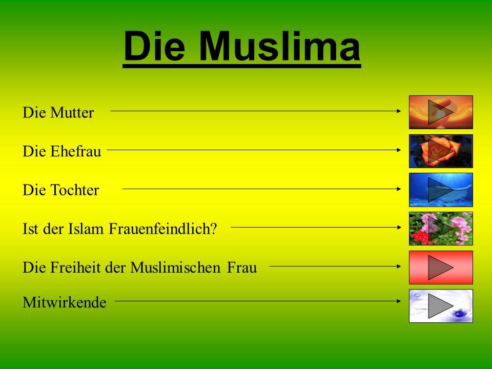 Die Muslima Die Mutter Die Ehefrau Die Tochter