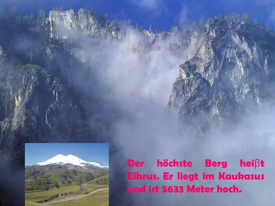 Der höchste Berg heiβt Elbrus