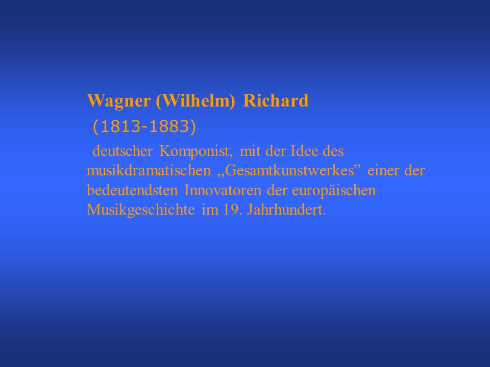 Wagner (Wilhelm) Richard