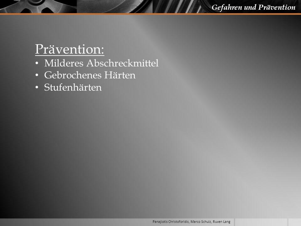 Prävention: Milderes Abschreckmittel Gebrochenes Härten Stufenhärten
