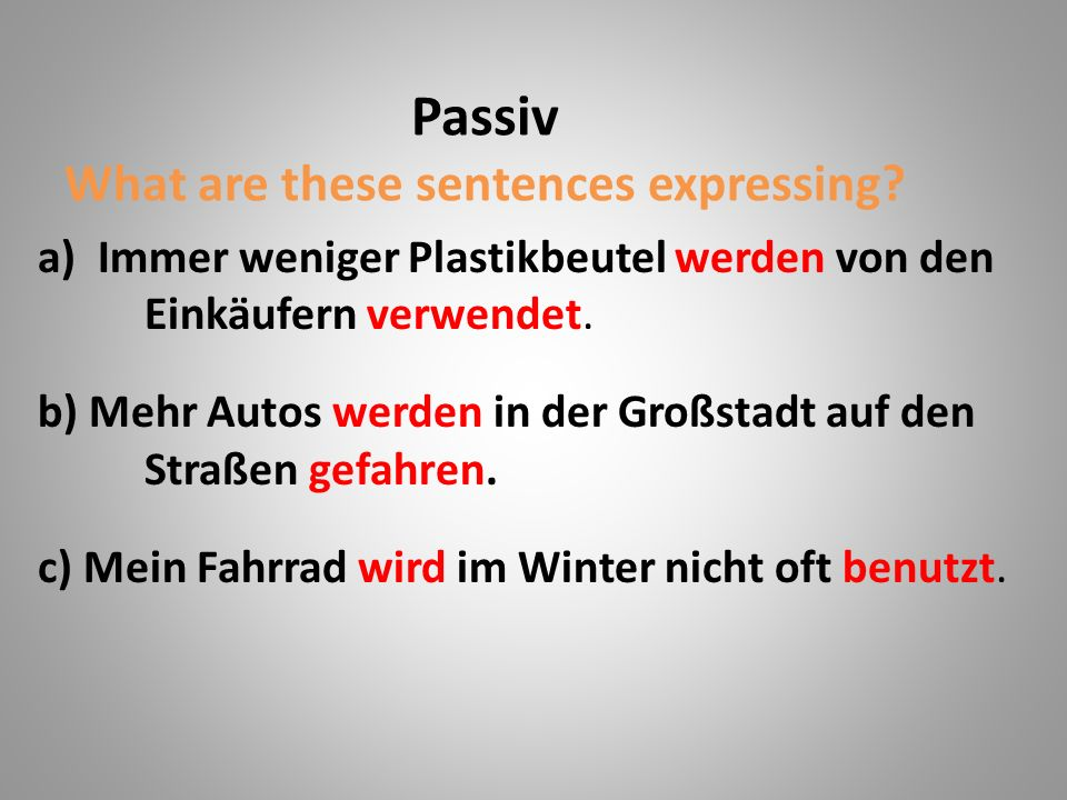 Passiv What are these sentences expressing