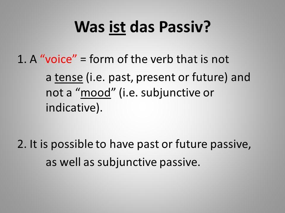 Was ist das Passiv