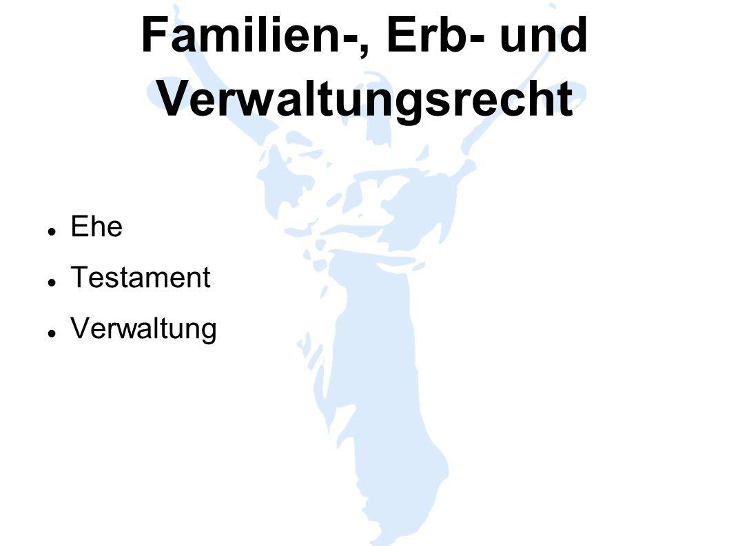 Familien-, Erb- und Verwaltungsrecht