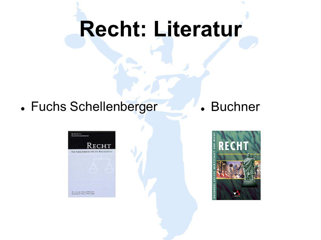 Recht: Literatur Fuchs Schellenberger Buchner