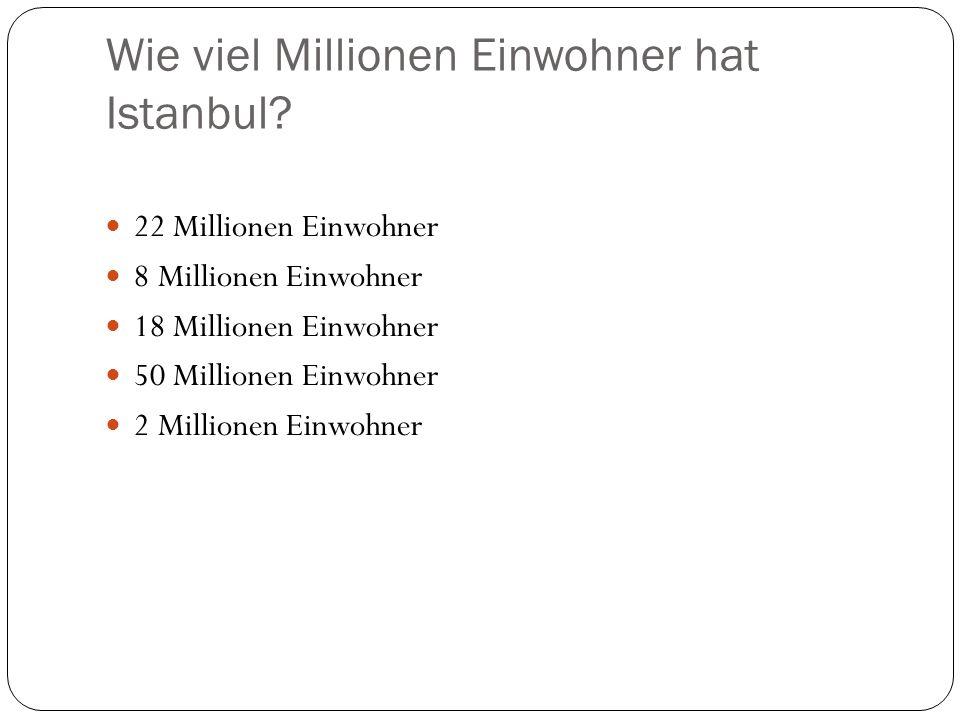 Wie viel Millionen Einwohner hat Istanbul