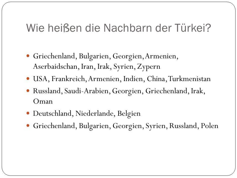 Wie heißen die Nachbarn der Türkei
