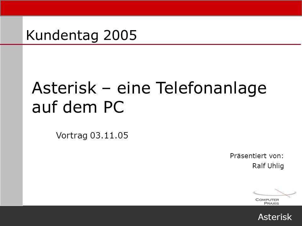 Asterisk – eine Telefonanlage auf dem PC