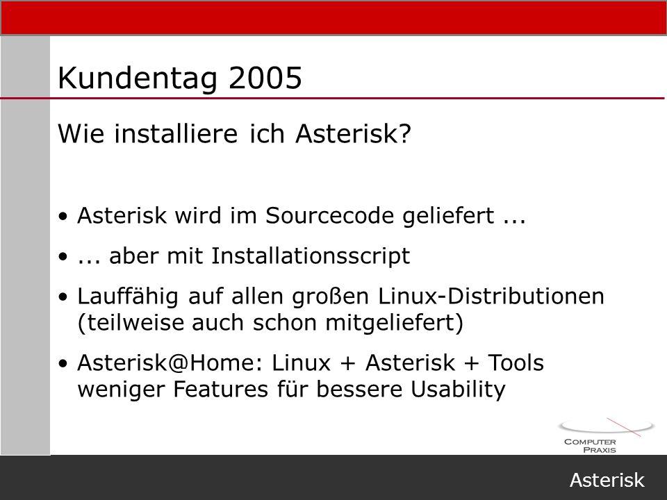 Kundentag 2005 Wie installiere ich Asterisk