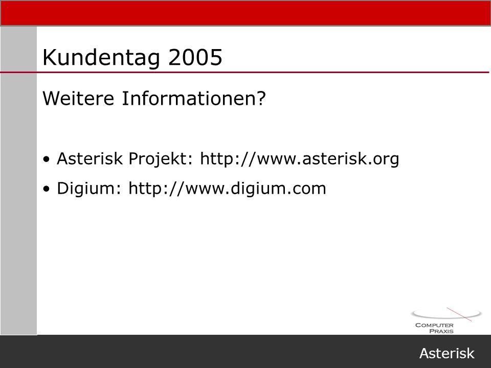 Kundentag 2005 Weitere Informationen