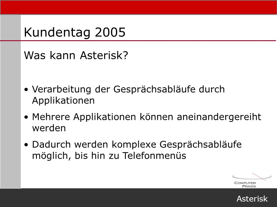 Kundentag 2005 Was kann Asterisk