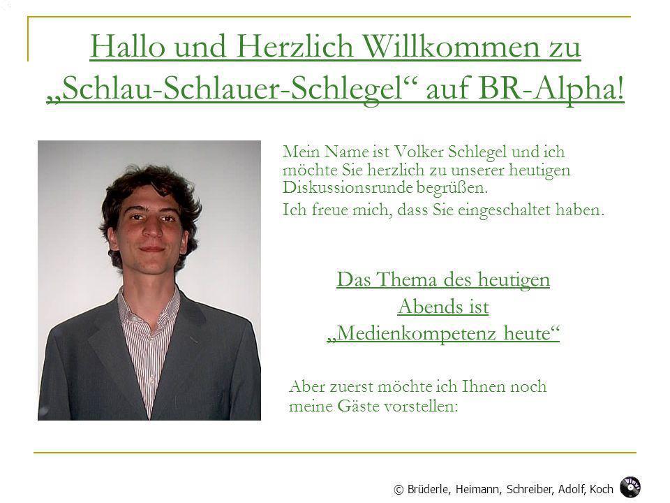 """Hallo und Herzlich Willkommen zu """"Schlau-Schlauer-Schlegel auf BR-Alpha!"""