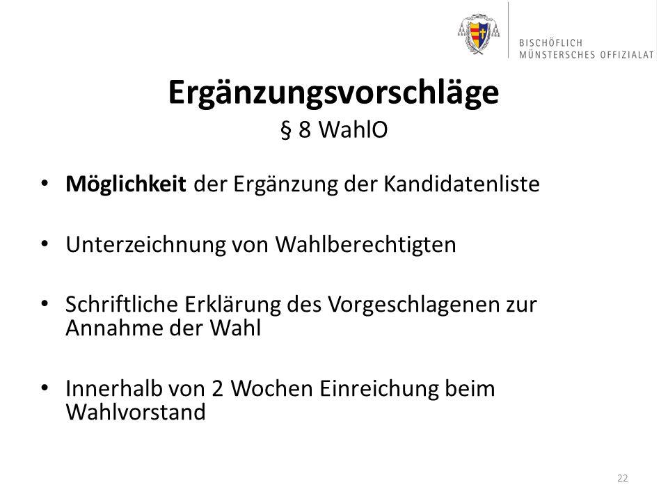 Ergänzungsvorschläge § 8 WahlO