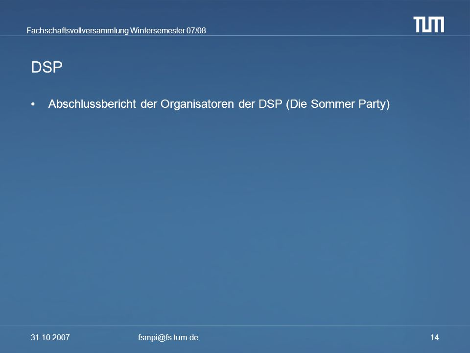 DSP Abschlussbericht der Organisatoren der DSP (Die Sommer Party)