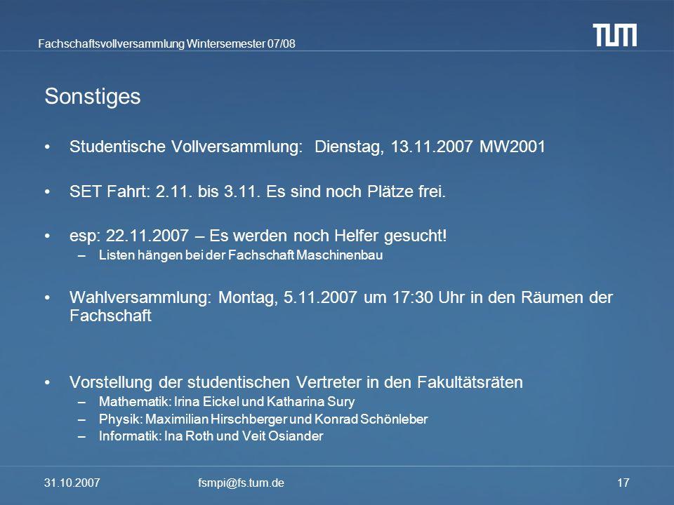 Sonstiges Studentische Vollversammlung: Dienstag, 13.11.2007 MW2001
