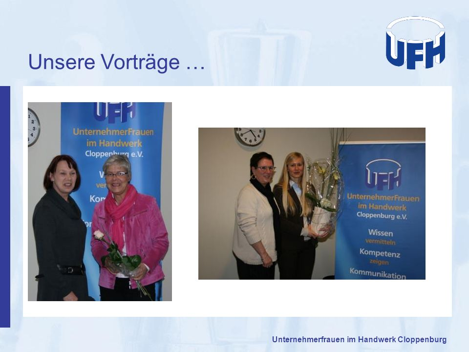 Unsere Vorträge … Unternehmerfrauen im Handwerk Cloppenburg 13