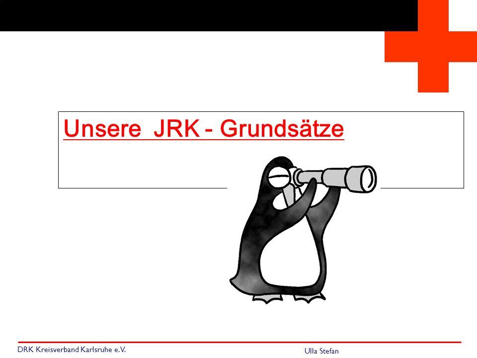 Unsere JRK - Grundsätze