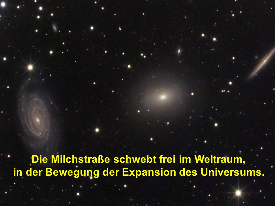 in der Bewegung der Expansion des Universums.