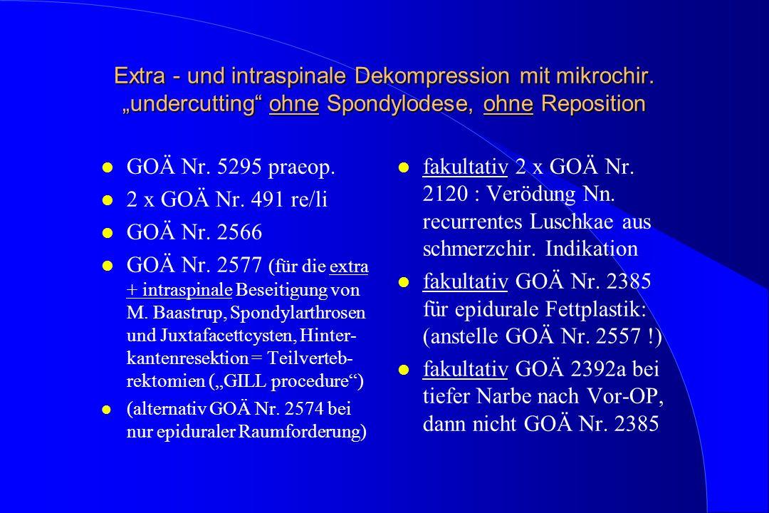 Extra - und intraspinale Dekompression mit mikrochir