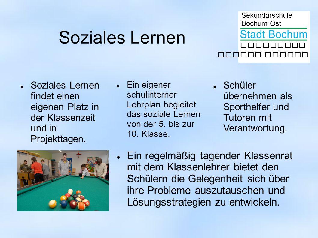 Soziales Lernen Soziales Lernen findet einen eigenen Platz in der Klassenzeit und in Projekttagen.