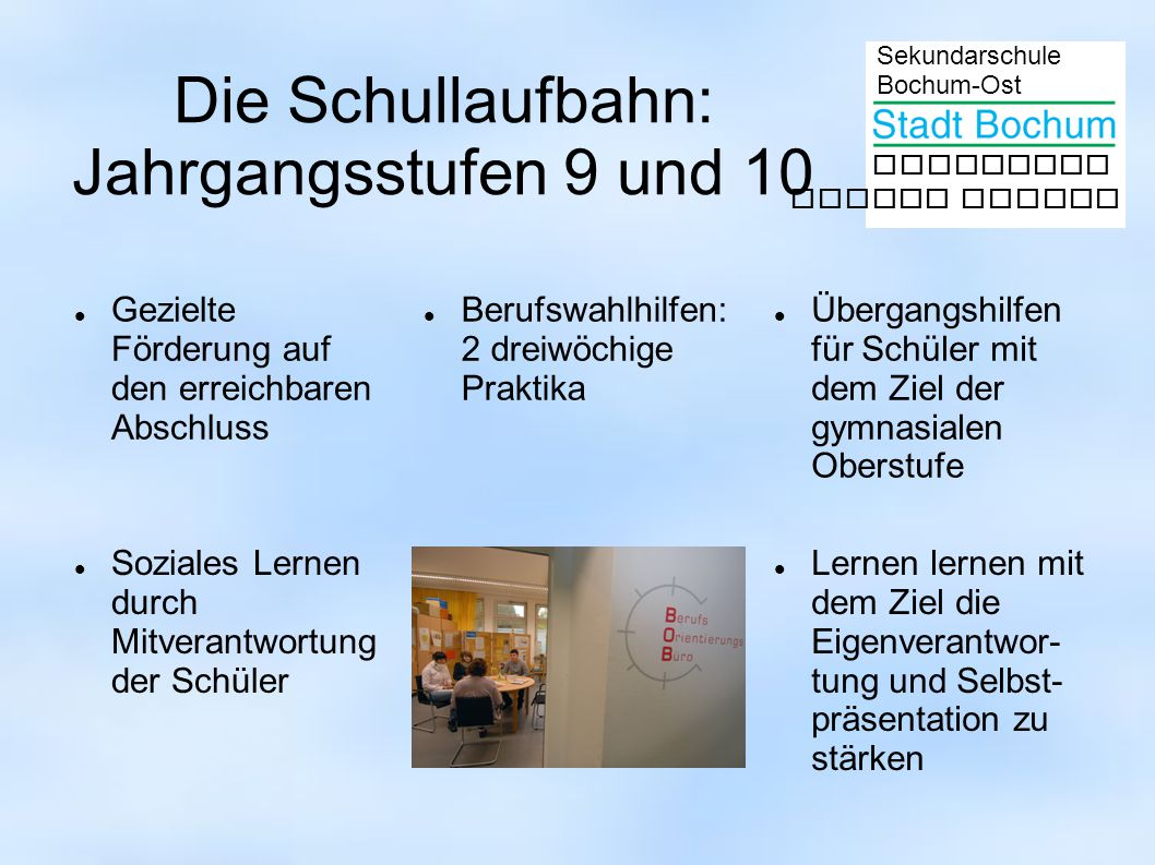 Die Schullaufbahn: Jahrgangsstufen 9 und 10