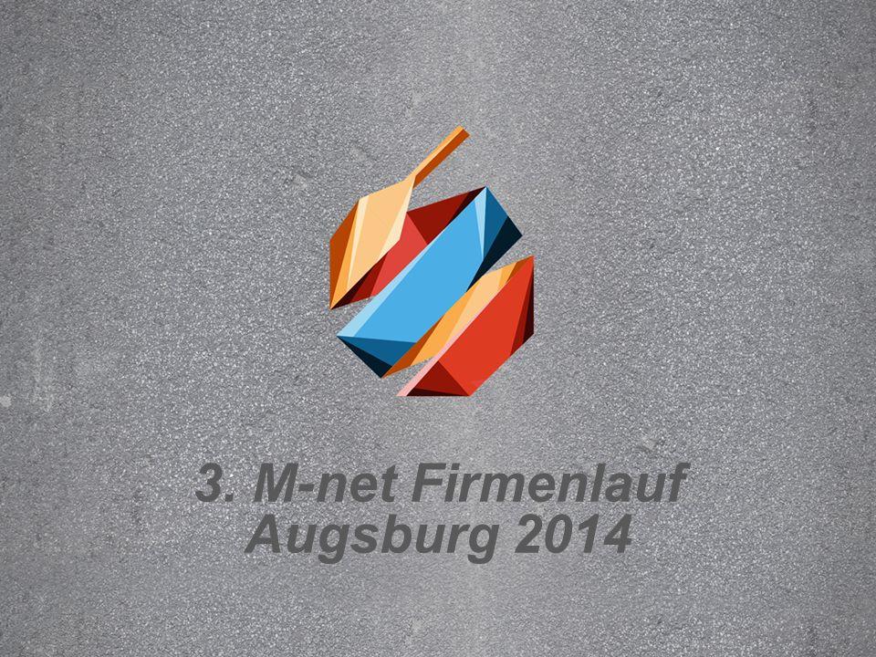 3. M-net Firmenlauf Augsburg 2014