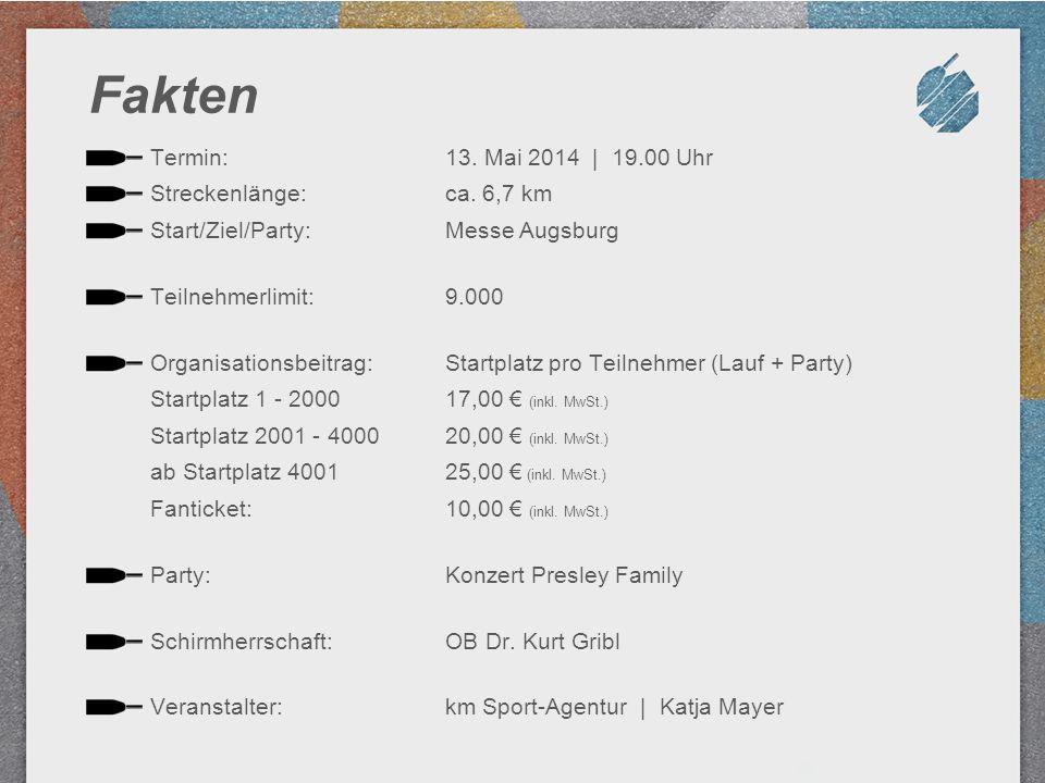 Fakten Termin: 13. Mai 2014 | 19.00 Uhr Streckenlänge: ca. 6,7 km