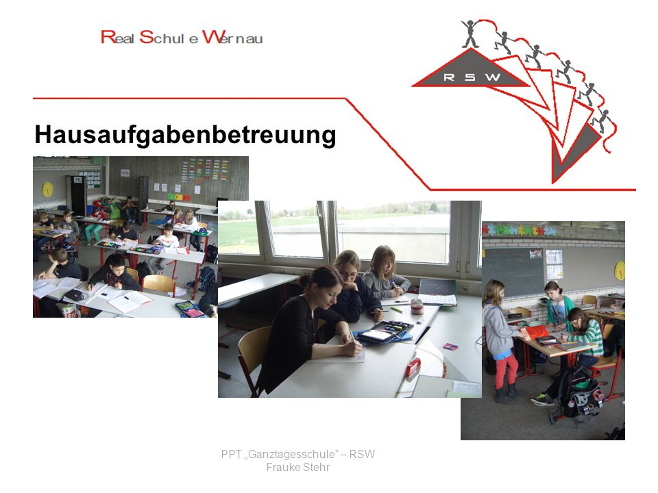 "PPT ""Ganztagesschule – RSW"