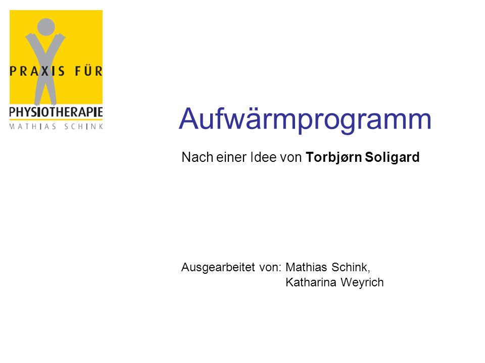 Aufwärmprogramm Nach einer Idee von Torbjørn Soligard