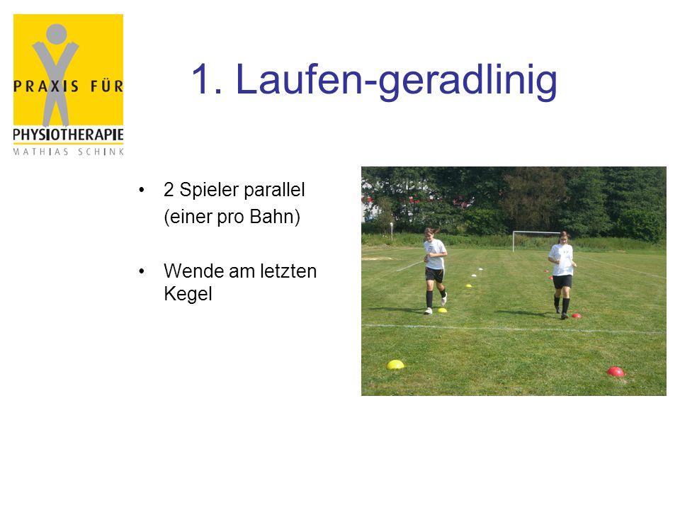 1. Laufen-geradlinig 2 Spieler parallel (einer pro Bahn)