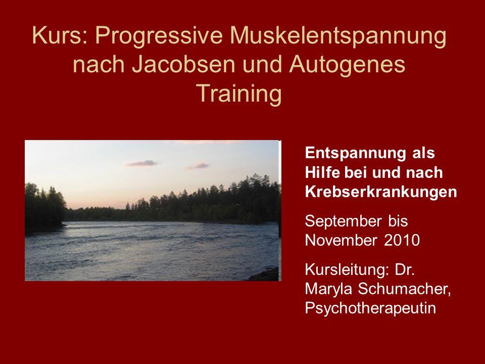 Kurs: Progressive Muskelentspannung nach Jacobsen und Autogenes Training