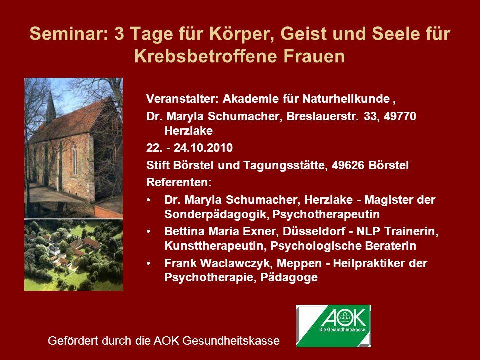 Seminar: 3 Tage für Körper, Geist und Seele für Krebsbetroffene Frauen