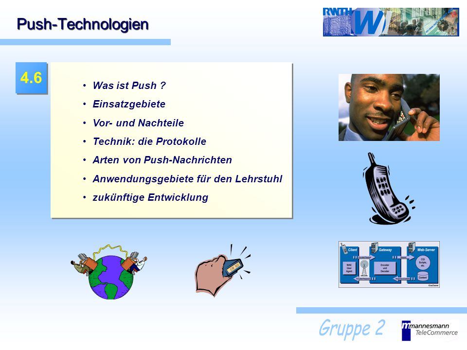Push-Technologien 4.6 Was ist Push Einsatzgebiete Vor- und Nachteile