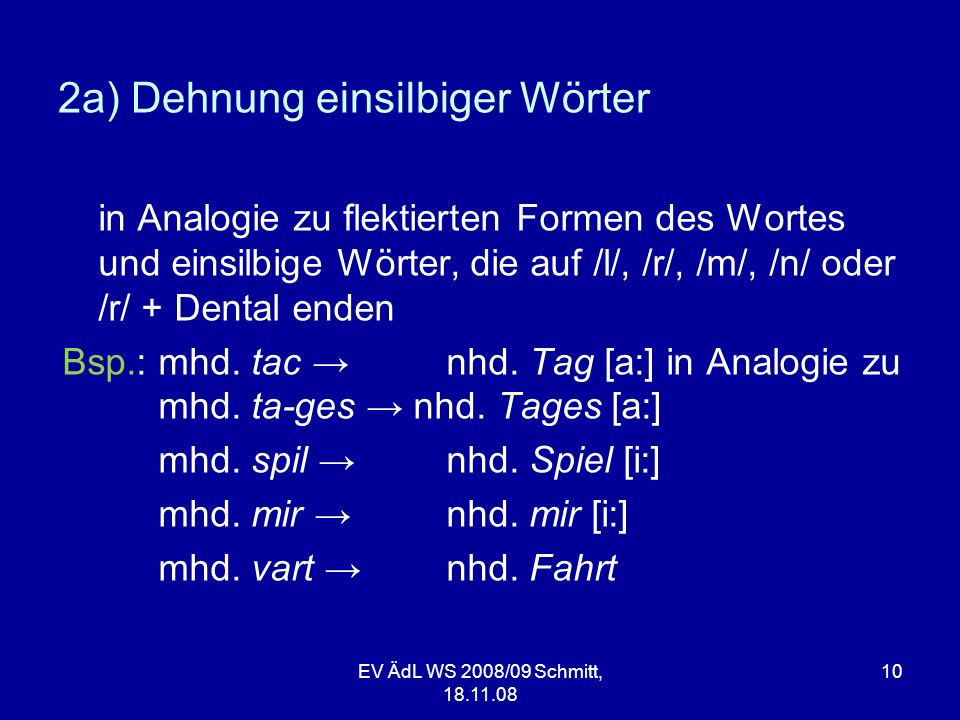 2a) Dehnung einsilbiger Wörter