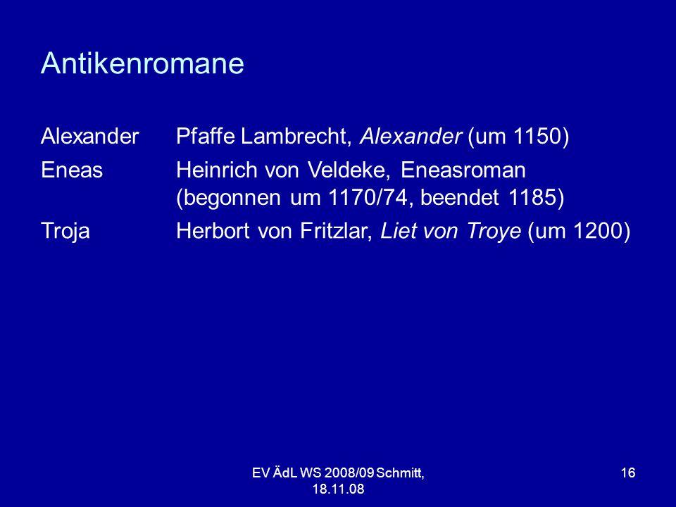 Antikenromane Alexander Pfaffe Lambrecht, Alexander (um 1150) Eneas