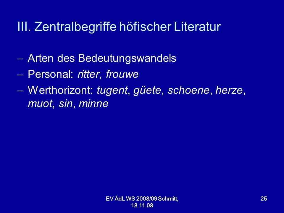 III. Zentralbegriffe höfischer Literatur