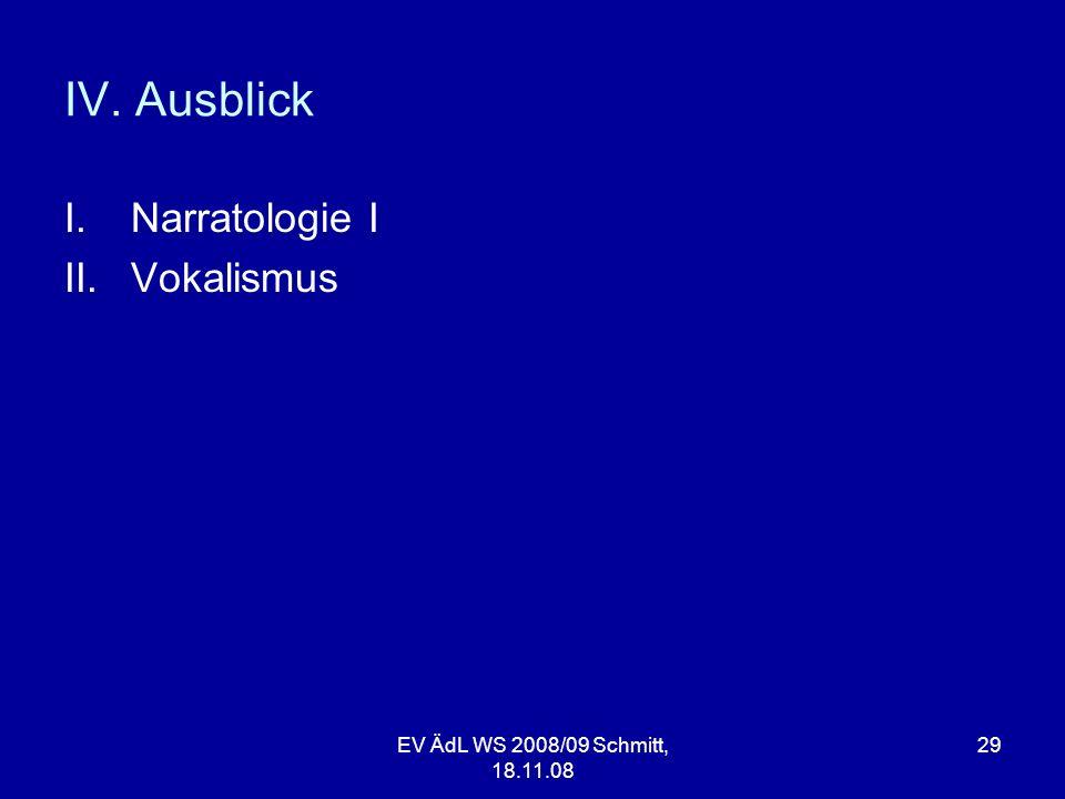 IV. Ausblick Narratologie I Vokalismus