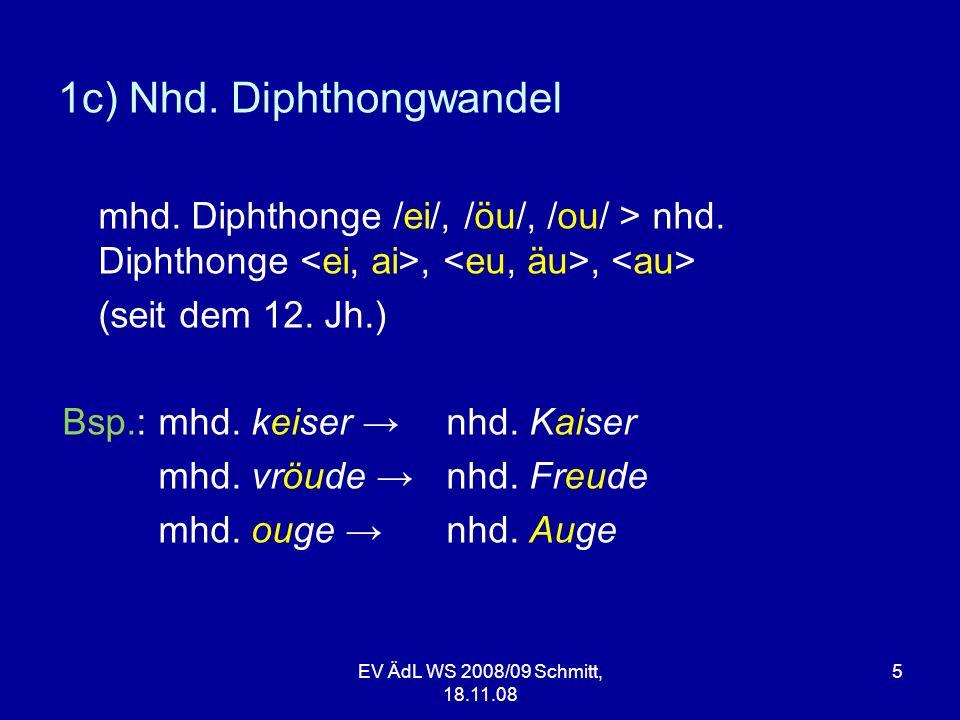 1c) Nhd. Diphthongwandel