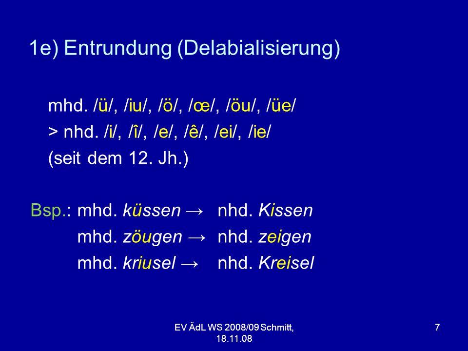 1e) Entrundung (Delabialisierung)