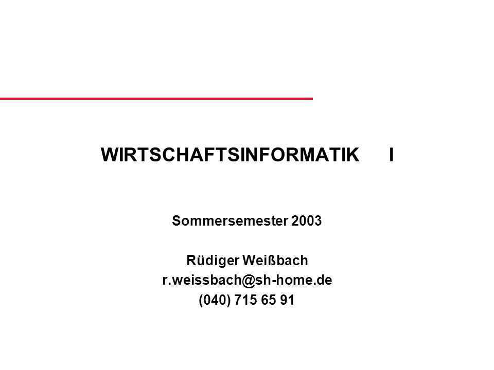 WIRTSCHAFTSINFORMATIK I