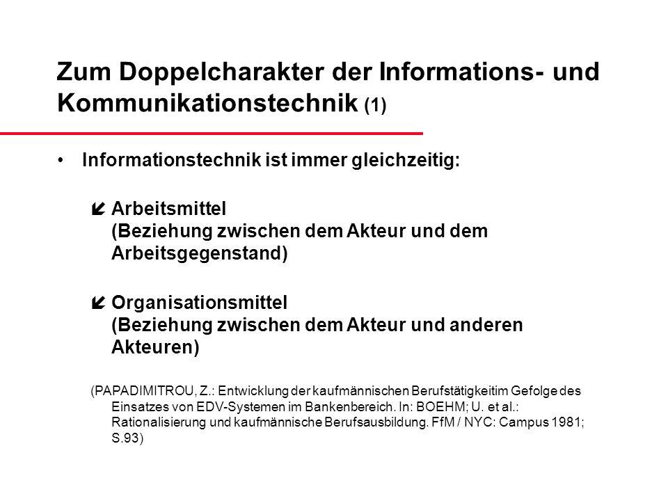 Zum Doppelcharakter der Informations- und Kommunikationstechnik (1)