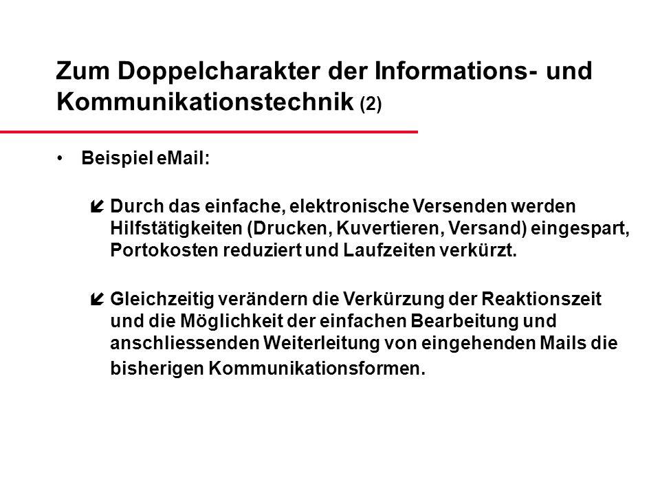 Zum Doppelcharakter der Informations- und Kommunikationstechnik (2)