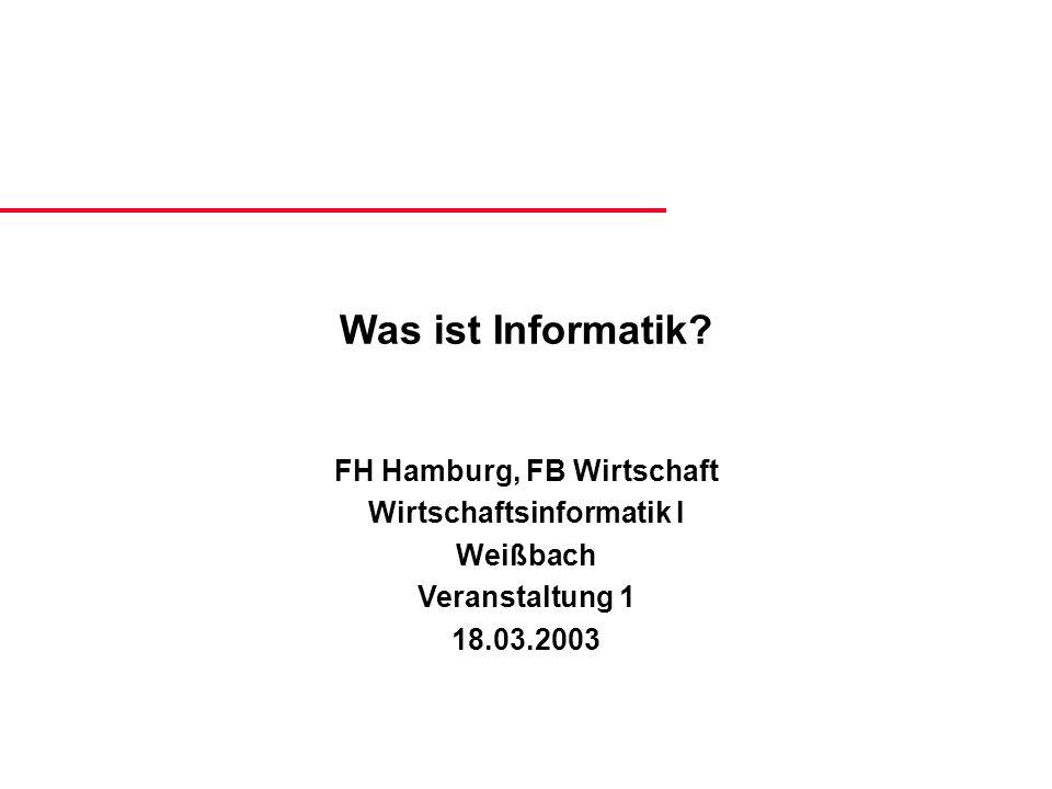 FH Hamburg, FB Wirtschaft Wirtschaftsinformatik I