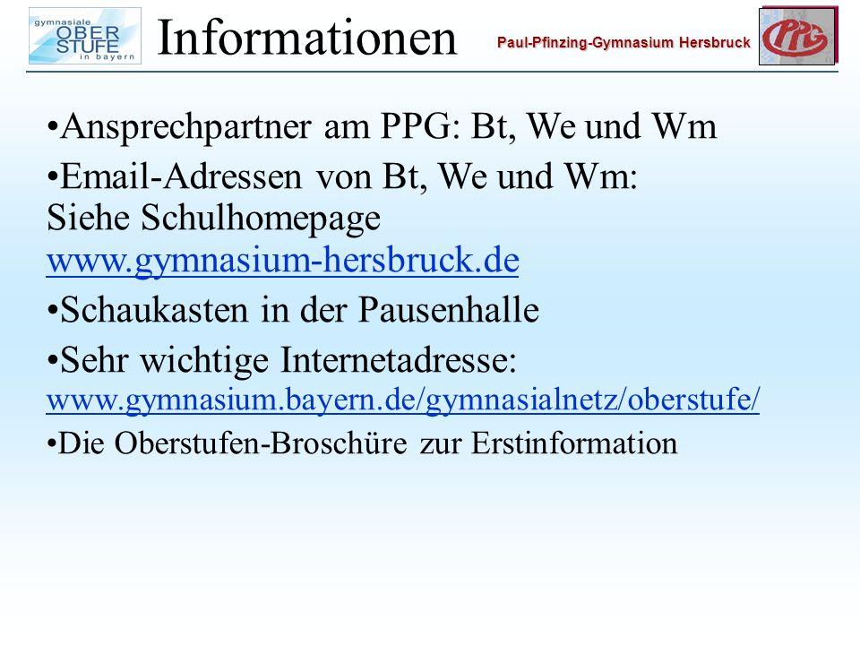 Informationen Ansprechpartner am PPG: Bt, We und Wm
