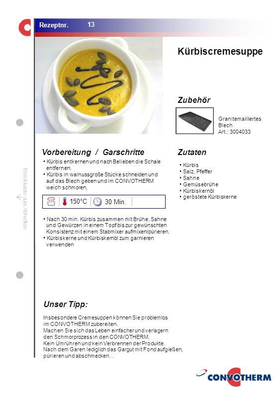 Kürbiscremesuppe Unser Tipp: 150°C 30 Min. Granitemailliertes Blech