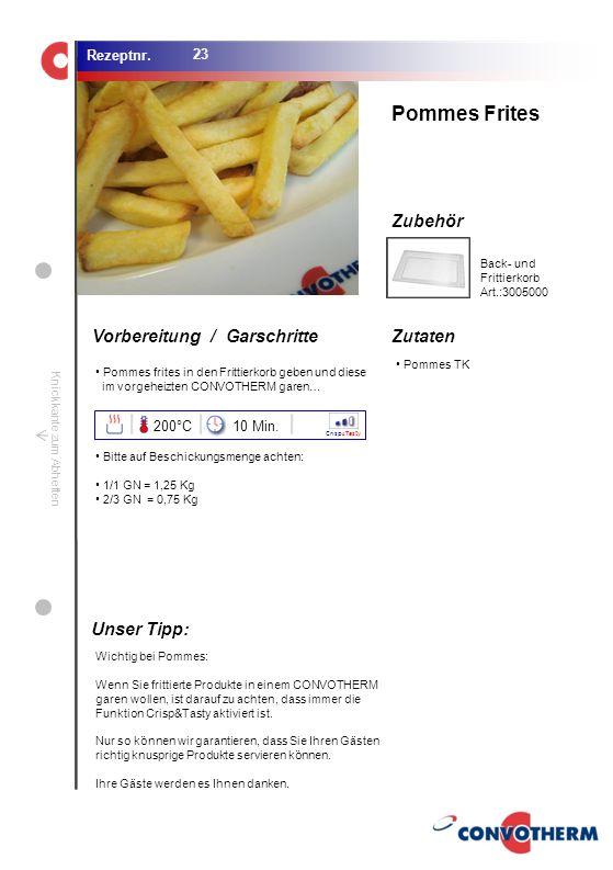 Pommes Frites Unser Tipp: 200°C 10 Min. Back- und Frittierkorb