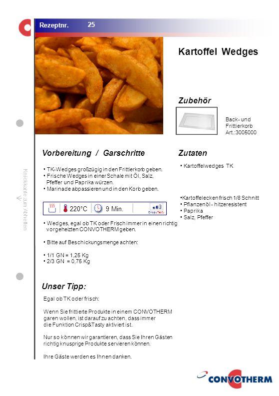 Kartoffel Wedges Unser Tipp: 220°C 9 Min. Back- und Frittierkorb
