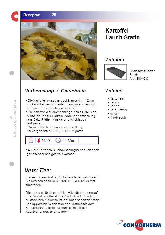 Kartoffel Lauch Gratin Unser Tipp: 145°C 35 Min.