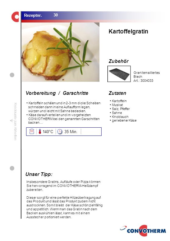 Kartoffelgratin Unser Tipp: 140°C 35 Min. Granitemailliertes Blech
