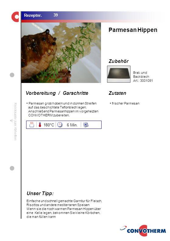 Parmesan Hippen Unser Tipp: 180°C 6 Min. Brat- und Backblech