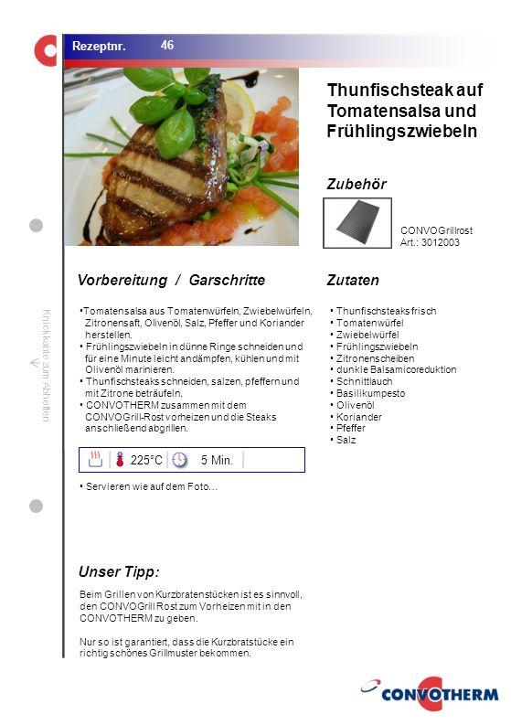 Thunfischsteak auf Tomatensalsa und Frühlingszwiebeln Unser Tipp: